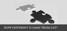 How different is GMAT from CAT?
