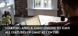 GMAT EXAM ONLINE vs GMAT AT TEST CENTER