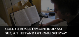 College Board Discontinues SAT Subject Test and Optional SAT Essay