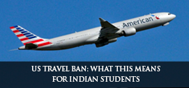 US TRAVEL BAN: What this means for Indian students