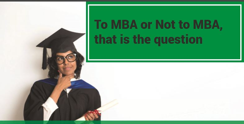 MBA or not