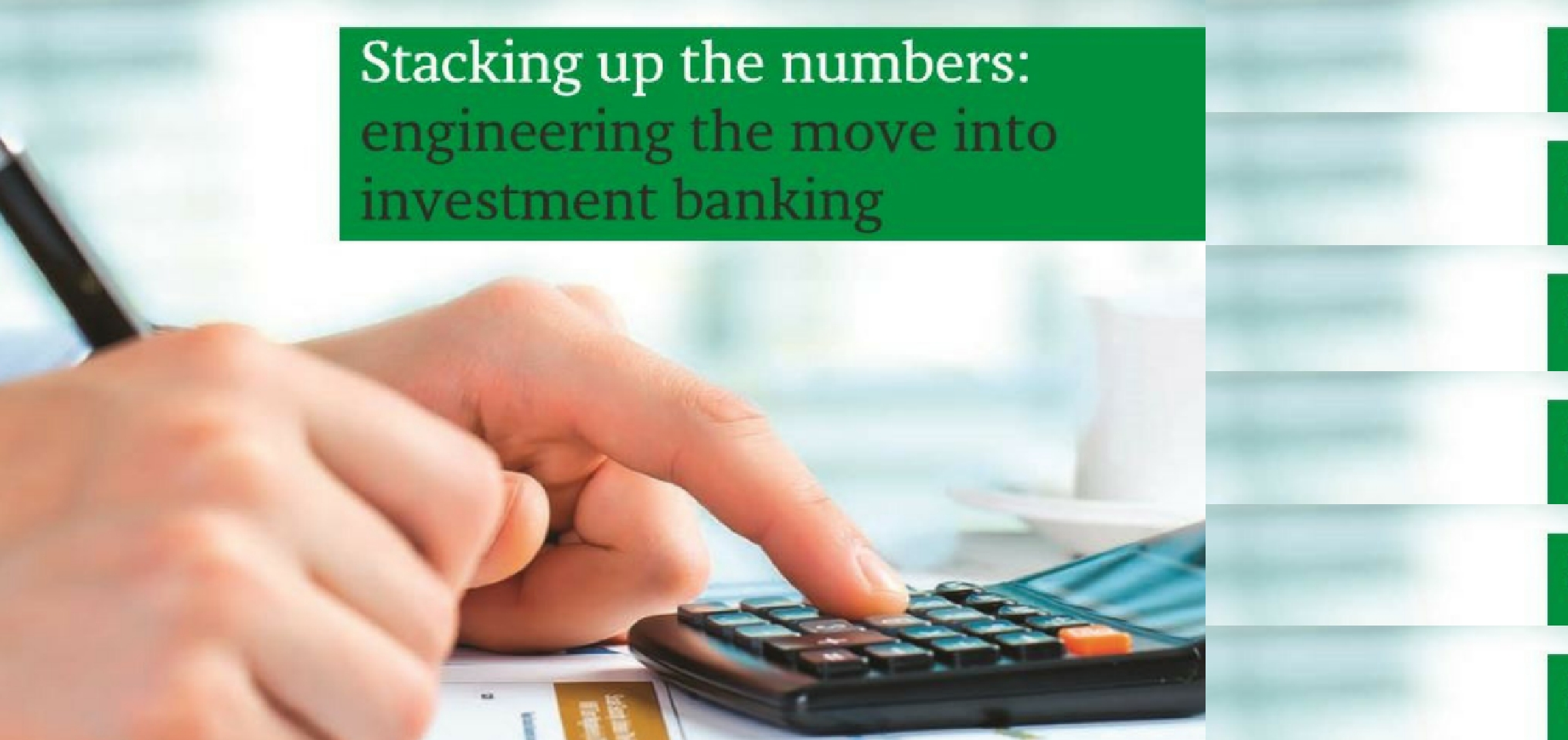engineering the move into investment banking