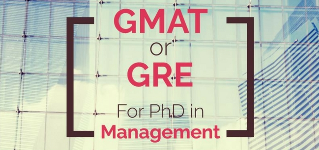 GMAT or GMAT for PhD Management