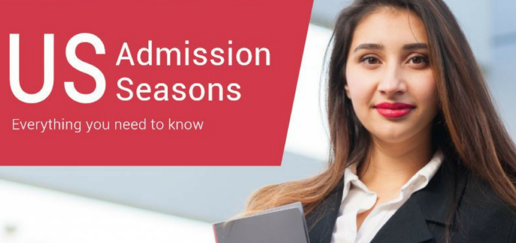 US Admission Seasons Everything you need to know