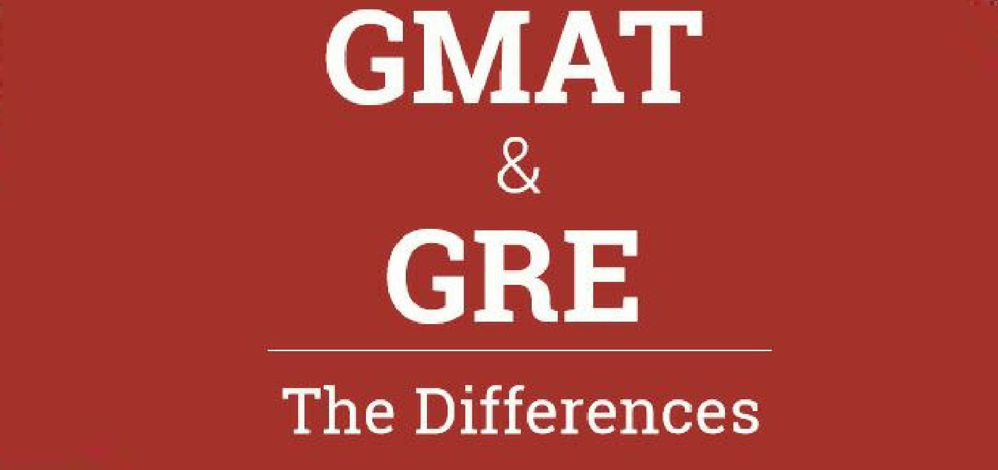 GMAT or GRE Differences