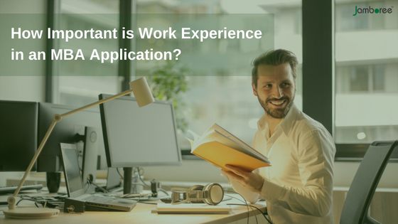 Work experience mba application