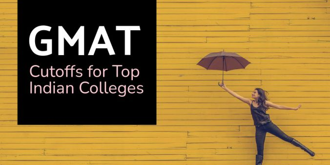 GMAT Cut-Offs for Top Indian MBA Colleges