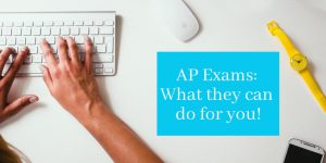 AP Exams-What they can do for you