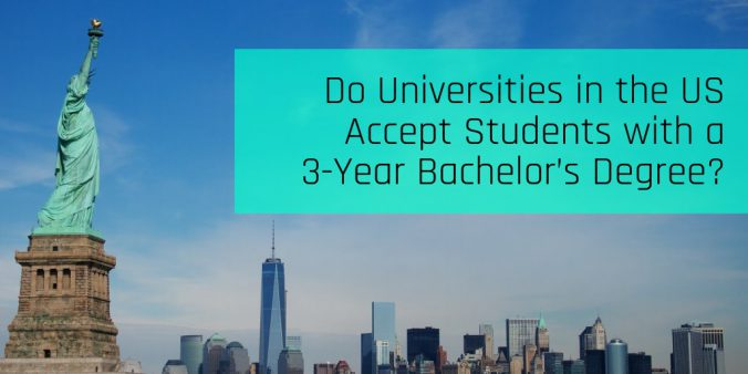 Do Universities in the US Accept Students with a 3 Year Bachelors Degree