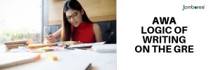 Analytical Writing Assessment : Logic of Writing on the GRE