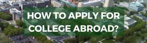 how to apply for undergrad college abroad