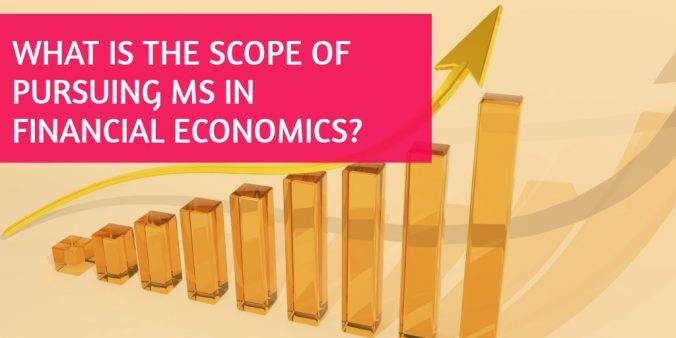 What is the scope of pursuing MS in Financial Economics