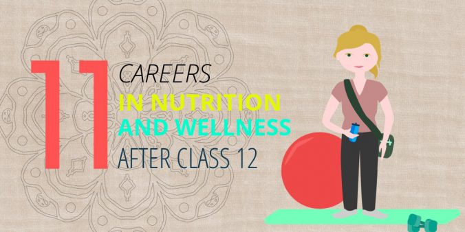 11 careers in nutrition and wellness after class 12