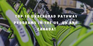 Top 10 undergraduate pathway programs in the US, UK, and Canada