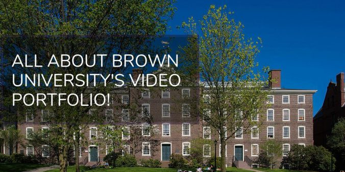 All About Brown University's Video Portfolio