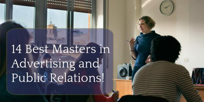 14 Best Masters in Advertising and Public Relations
