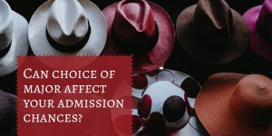 Can your choice of major affect your admission chances