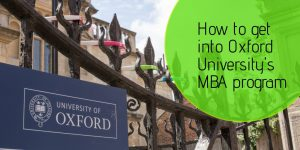 How to get into Oxford University MBA Program