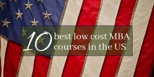 10 best low-cost MBA courses in the US