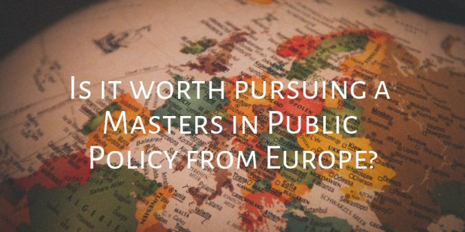 Is It Worth Pursuing a Masters in Public Policy from Europe