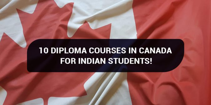 10 Diploma courses in Canada for Indian students