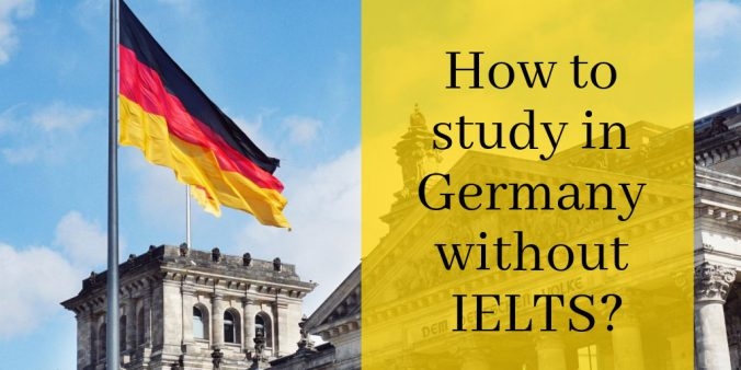 How to study in Germany without IELTS