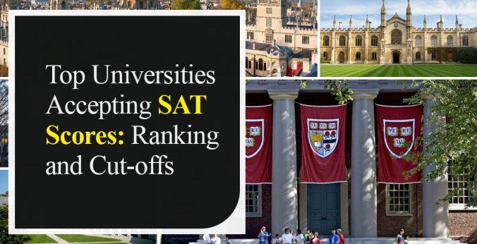 Top Universities Accepting SAT Scores