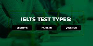 IELTS Test Types