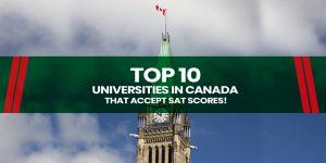 Top 10 universities in Canada that accept SAT scores
